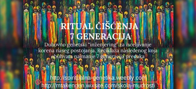 RITUAL ČIŠĆENJA 7 GENERACIJA