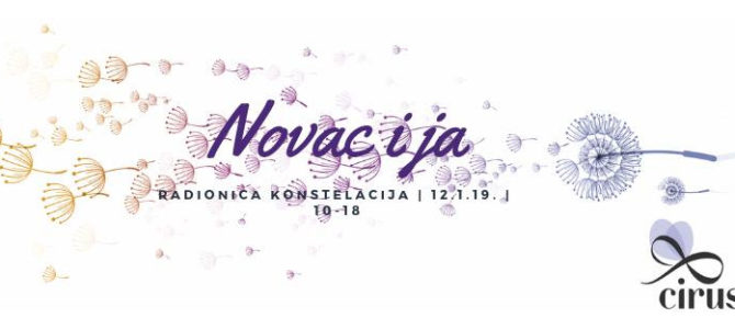 Radionica Konstelacija – NOVAC I JA