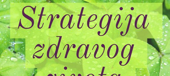 Strategija zdravog života