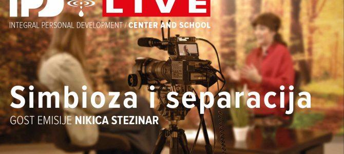 IPD Live emisija: Simbioza i separacija
