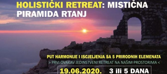 Holistički RETREAT: mistična piramida RTANJ