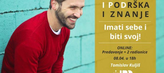 IMATI SEBE I BITI SVOJ-online program